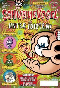 """Cover Schweinevogel #4 """"Unter Idioten"""""""